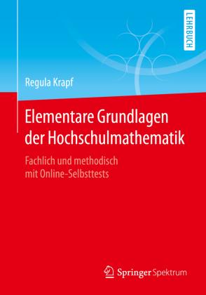 Elementare Grundlagen der Hochschulmathematik , m. 1 Buch, m. 1 E-Book