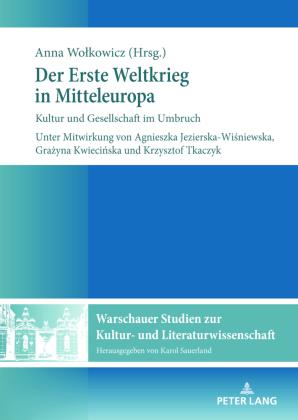 Wolkowicz, Anna: Der Erste Weltkrieg in Mitteleuropa