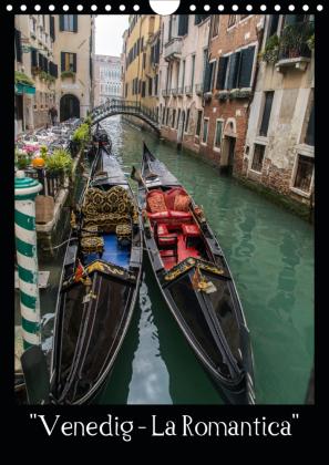 """Venedig - La Romantica"" (Wandkalender 2021 DIN A4 hoch)"