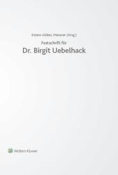 Festschrift für Dr. Birgit Uebelhack