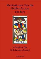 Meditationen über die Großen Arcana des Taro
