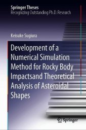 Development of a Numerical Simulation Method for Rocky Body Impacts and Theoretical Analysis of Asteroidal Shapes