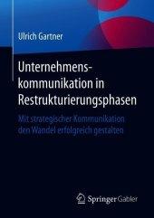 Unternehmenskommunikation in Restrukturierungsphasen