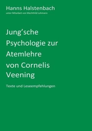 Jung'sche Psychologie zur Atemlehre von Cornelis Veening
