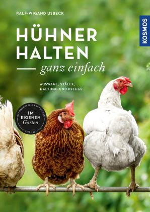 Hühner halten - ganz einfach