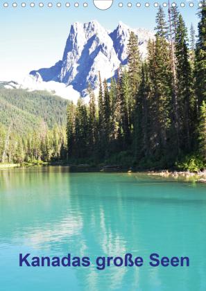 Kanadas große Seen / Planer (Wandkalender 2021 DIN A4 hoch)