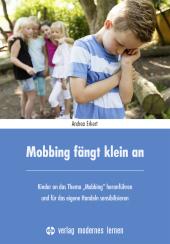 Mobbing fängt klein an