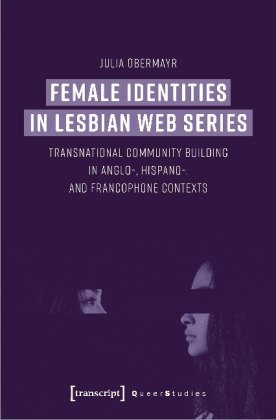 Female Identities in Lesbian Web Series