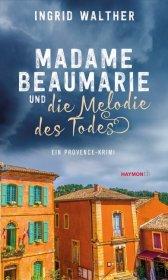 Madame Beaumarie und die Melodie des Todes Cover