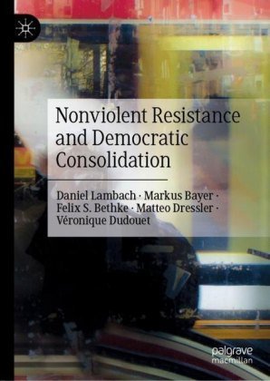 Nonviolent Resistance and Democratic Consolidation