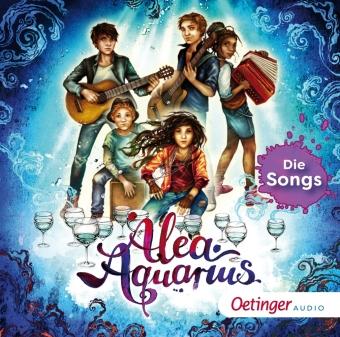 Alea Aquarius. Die Songs; .