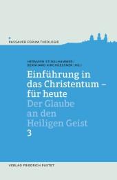 Einführung in das Christentum - für heute Bd.3