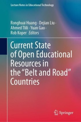 Current State of Open Educational Resources in the 'Belt and Road' Countries