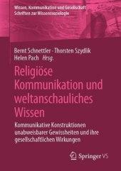 Religiöse Kommunikation und weltanschauliches Wissen