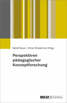 Perspektiven pädagogischer Konzeptforschung