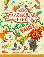 Die Schule der magischen Tiere: Endlich Pause! Das große Rätselbuch