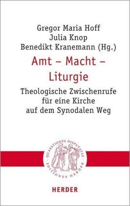 Amt - Macht - Liturgie