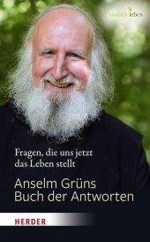 Anselm Grüns Buch der Antworten