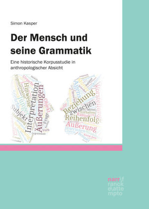 Kasper, Simon: Der Mensch und seine Grammatik
