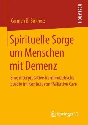 Spirituelle Sorge um Menschen mit Demenz