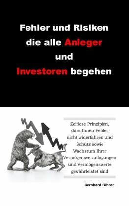 Fehler und Risiken die alle Anleger und Investoren begehen