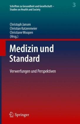 Medizin und Standard