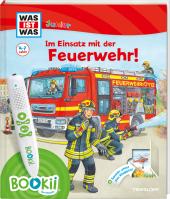 BOOKii® WAS IST WAS Junior Im Einsatz mit der Feuerwehr! Cover