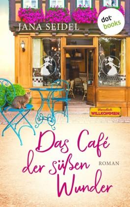Das Café der süßen Wunder