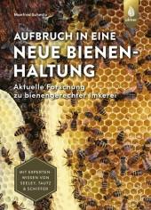 Aufbruch in eine neue Bienenhaltung