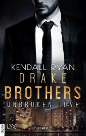 Unbroken Love - Drake Brothers