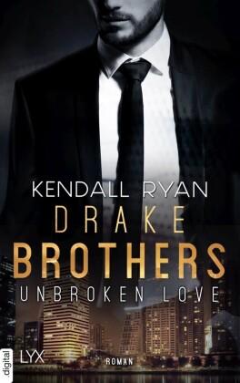 Unbroken Love - Drake Brothers