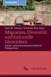 Migration, Diversität und kulturelle Identitäten