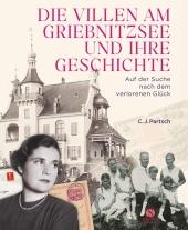 Die Villen am Griebnitzsee und ihre Geschichte Cover