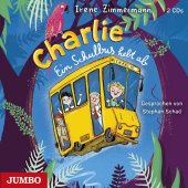 Charlie. Ein Schulbus hebt ab, 2 Audio-CD
