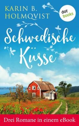 Schwedische Küsse: Drei Romane in einem eBook