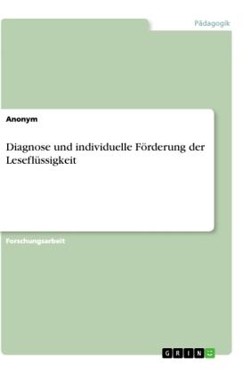 Diagnose und individuelle Förderung der Leseflüssigkeit
