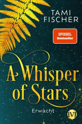 A Whisper of Stars - Erwacht