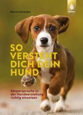 So versteht dich dein Hund Cover