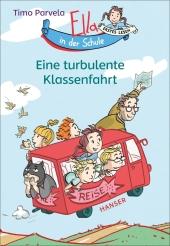 Ella in der Schule - Eine turbulente Klassenfahrt