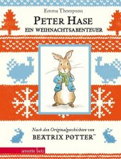 Peter Hase - Ein Weihnachtsabenteuer (Peter Hase): Geschenkbuch-Ausgabe