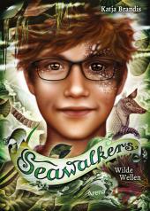 Seawalkers, Wilde Wellen