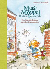 Missi Moppel - Detektivin für alle Fälle (2). Die schwebende Teekanne und andere Ungereimtheiten Cover