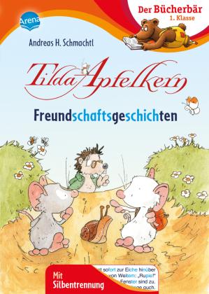 Tilda Apfelkern. Freundschaftsgeschichten