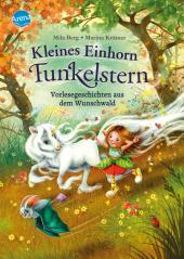 Kleines Einhorn Funkelstern. Vorlesegeschichten aus dem Wunschwald Cover