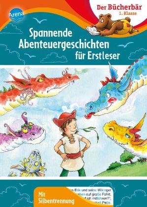 Spannende Abenteuergeschichten für Erstleser