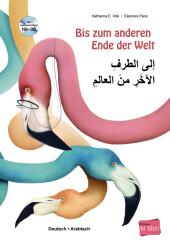Bis zum anderen Ende der Welt, Deutsch/Arabisch, m. Audio-CD