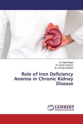 Role of Iron Deficiency Anemia in Chronic Kidney Disease