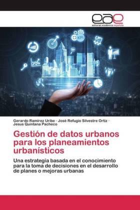 Gestión de datos urbanos para los planeamientos urbanísticos