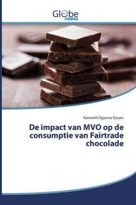 De impact van MVO op de consumptie van Fairtrade chocolade