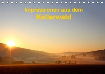 Impressionen aus dem Kellerwald (Tischkalender 2021 DIN A5 quer)